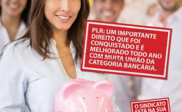 PLR é uma conquista dos Sindicatos dos Bancários: Confira datas por banco.